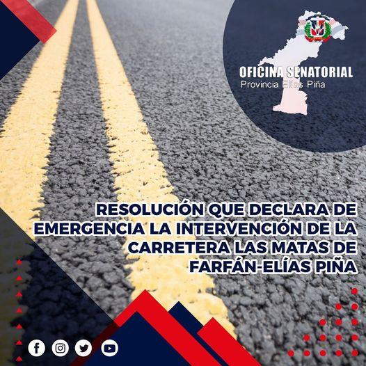 Resolución que declara de emergencia la intervención de la carretera las Matas de Farfán-Elías Piña.