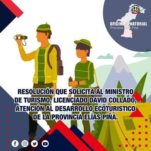Resolución que solicita al ministro de Turismo, Licenciado David Collado, la implementación de un plan para el desarrollo ecoturístico de la provincia Elías Piña.